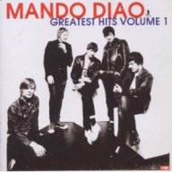 Mando Diao - Greatest Hits 1