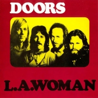 The Doors - L.A. Woman.