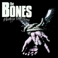 The Bones - Monkeys With Guns.