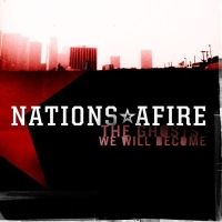 Nations Afire - The Ghosts We Will Become.