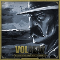 Volbeat - Outlaw Gentlemen & Shady Ladies.