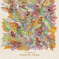 of Montreal - Paralytic Stalks.
