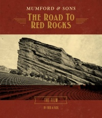 Mumford & Sons - The Road To Red Rocks.