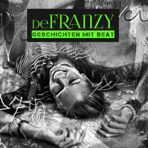 DEFRANZY - Geschichten mit Beat