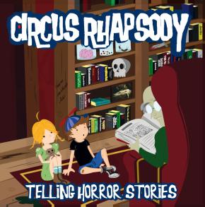 Circus Rhapsody – Telling HorrorStories.